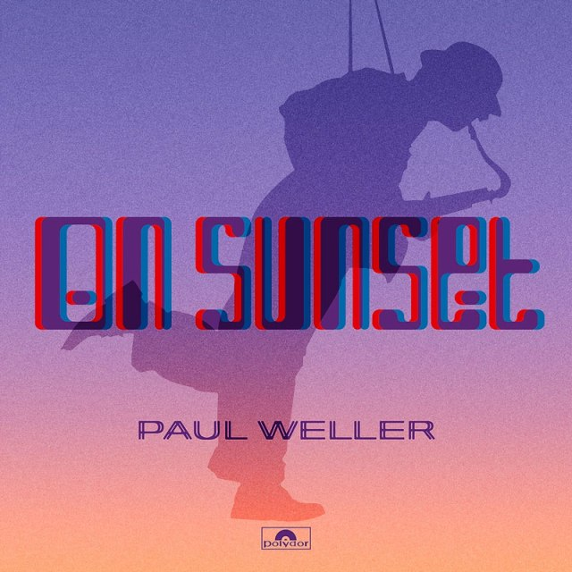 On Sunset by Paul Weller