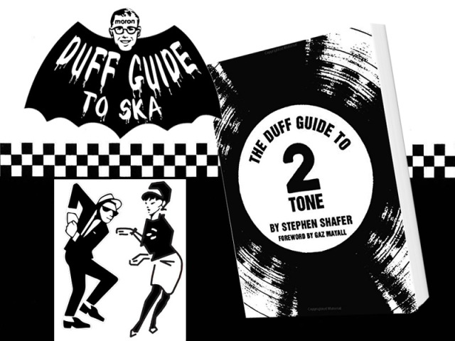The Duff Guide to 2 Tone