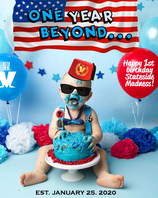 Happy Birthday Stateside Madness